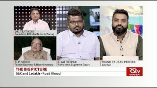 The Big Picture - J&K and Ladakh - Road Ahead