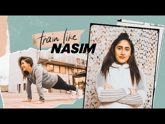 TRAIN LIKE… Nasim: Tap Into Your Workout Motivation and Find Your Strength.