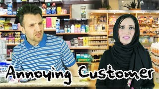 Annoying Customer | OZZY RAJA