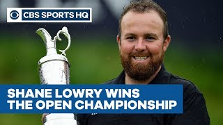 Shane Lowry BRINGS HOME The Open Championship | CBS Sports HQ