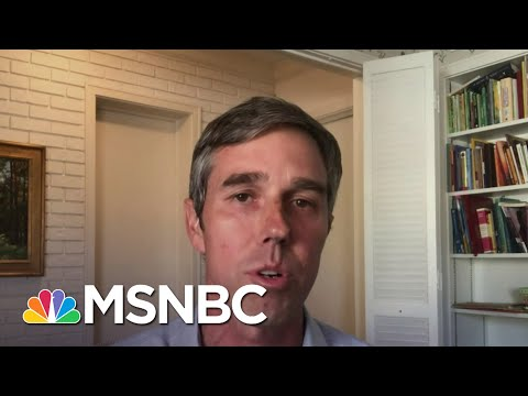 Beto O'Rourke: 'This Action Is Going To Kill More Texans Than Have Already Died'   Deadline   MSNBC