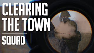 Clearing the Town - Squad Gameplay