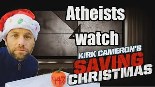 Atheists Watch Kirk Cameron's 'Saving Christmas'