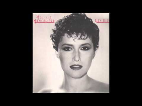 Melissa Manchester - You Should Hear How She Talks About You (1982)