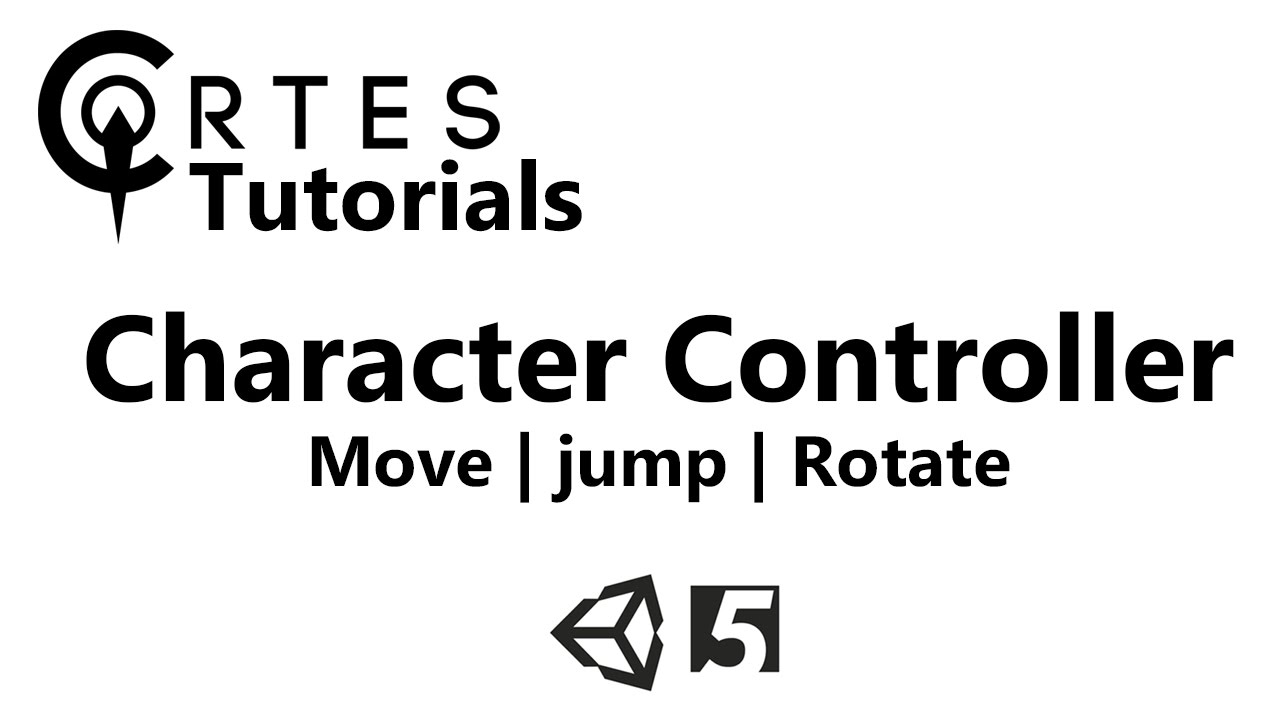 Unity 5 Tutorial | Basic Movements With Character Controller