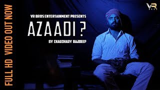 AZAADI | आज़ादी | CHAUDHARY RAJDEEP | BHAGAT SINGH NEW SONG 2018 | VR BROS ENTERTAINMENT