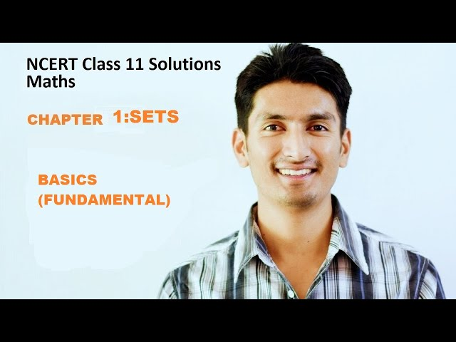 SETS (SET THEORY) Explained Chapter 1 Class 11 Ncert maths Basics (fundamentals /introduction)