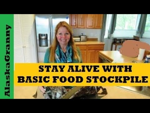 Stay Alive With Basic Food Stockpile
