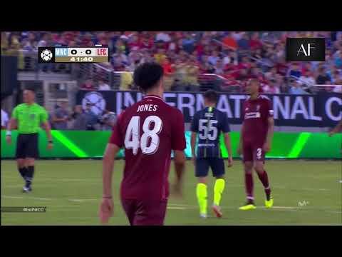 Curtis Jones VS  Manchester City  25-07-2018