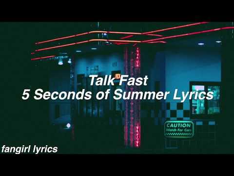 Talk Fast    5 Seconds of Summer Lyrics