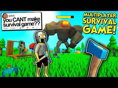 He said I Couldn't Make a Multiplayer Survival Game... So I Made One!