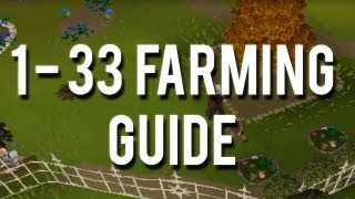 Runescape 2007: How to Get 1-33 Farming without Actually Farming