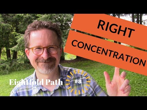 What Is Right Concentration?