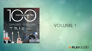 100 International Hits from Jazz to Pop and Soul Vol.1 - Sandro Gibellini Trio