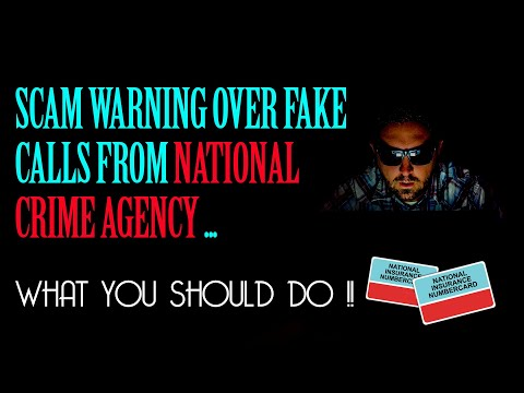 SCAM WARNING OVER FAKE CALLS FROM NATIONAL CRIME AGENCY