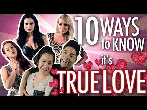 10 Ways To Know It's TRUE LOVE!