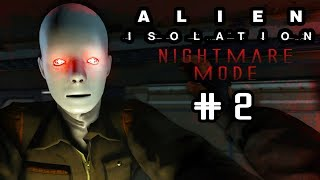 ALIEN ISOLATION - NIGHTMARE MODE #2 - OOPS thumbnail