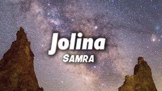 Samra - Jolina (Lyrics)