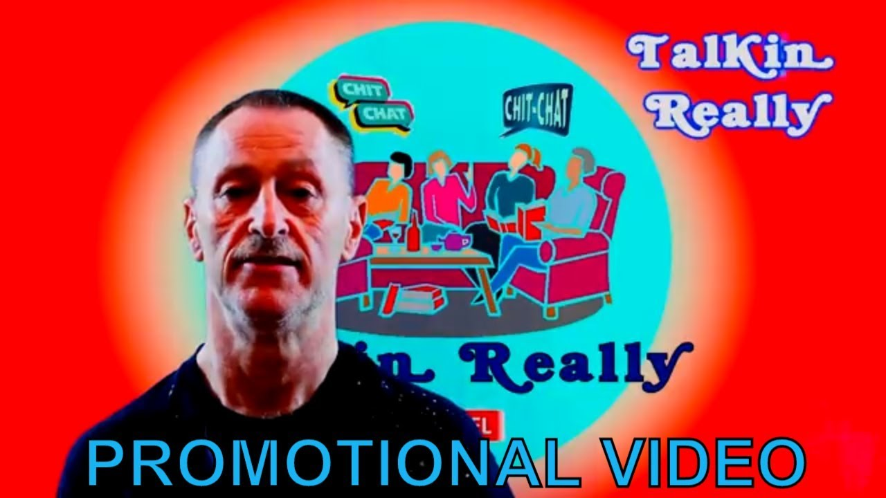 Channel Promo - Welcome to Talkin Really