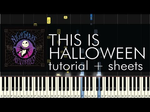 The Nightmare Before Christmas - This is Halloween - Piano Tutorial + Sheets