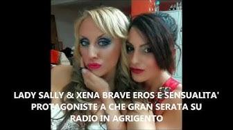 """LADY SALLY & XENA BRAVE PROTAGONISTE A """"CHE GRAN SERATA"""" SU RADIO IN AGRIGENTO"""