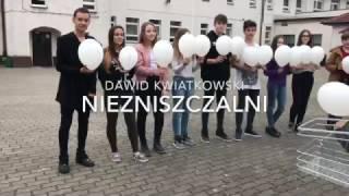 Dawid Kwiatkowski - NIEZNISZCZALNI, konkurs
