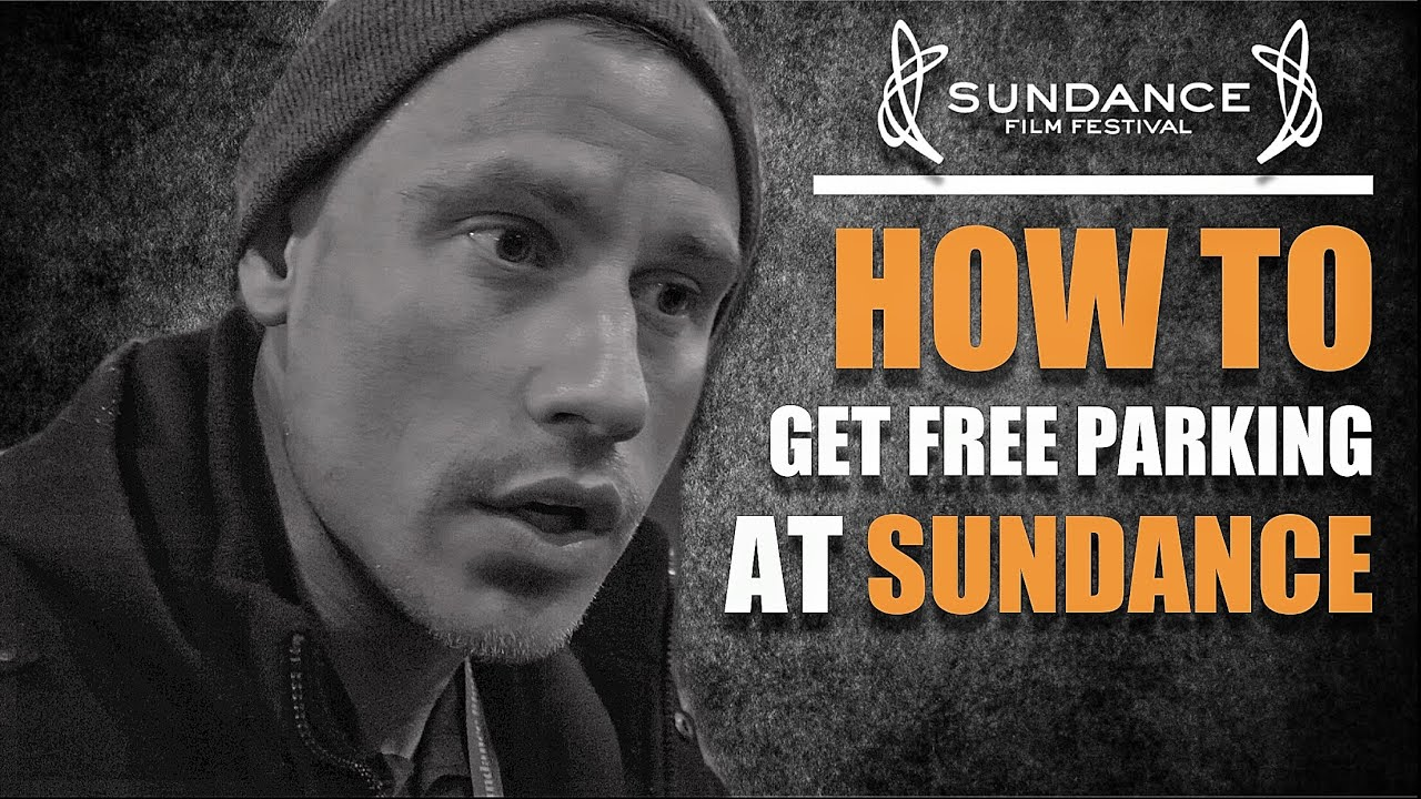 Download HOW TO GET FREE PARKING AT SUNDANCE FILM FESTIVAL!