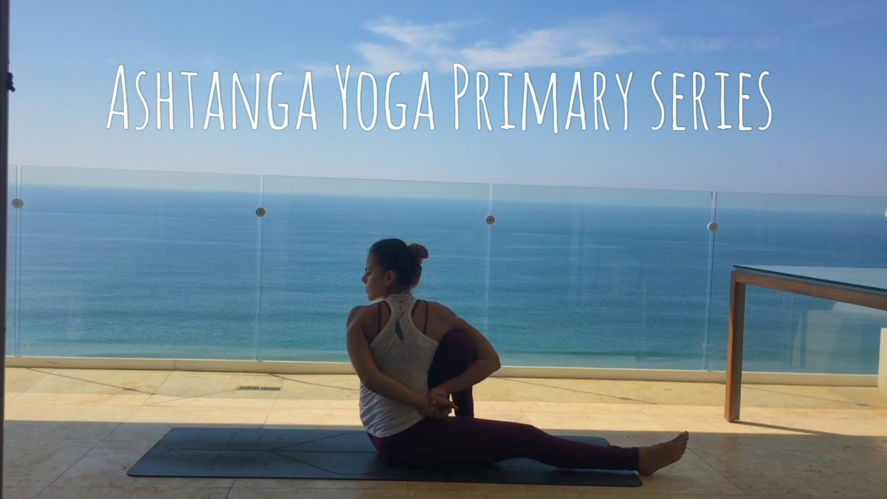 Full Primary Series Ashtanga Yoga/ Primera Serie Completa ...