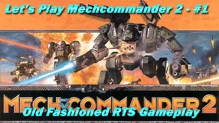 Let's Play Mechcommander 2 #1 - Old Fashioned RTS Gameplay