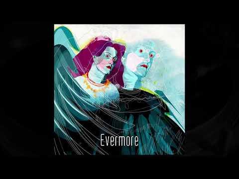 Dirty Art Club - Evermore