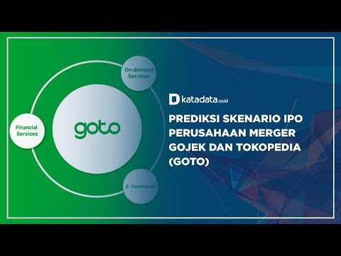 Prediksi Skenario IPO Perusahaan Merger Gojek dan Tokopedia (GoTo) | Katadata Indonesia
