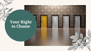 You Have the Right to Chose Your Care