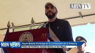 Presidente Nayib Bukele Coloca la Primera Piedra del Periférico Gerardo Barrios en San Miguel