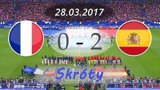 Francja 0-2 Hiszpania - skrót meczu [28.03.2017] - Mecz Towarzyski |POLSKI KOMENTARZ| ⚽