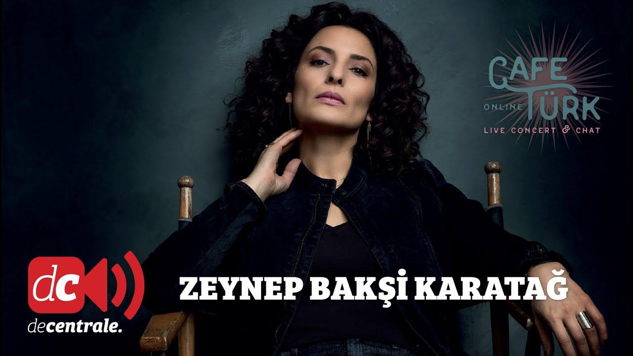Zeynep Bakşi Karatağ | Café Türk Online | Concert & Chat