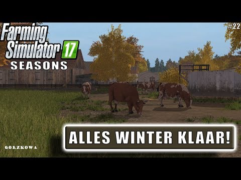"""ALLES WINTER KLAAR!"" FarmingSimulator 17 Seasons Gorzkowa #22"