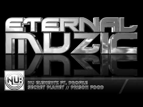 Nu Elementz Ft. Profile - Secret Planet // Prison Food