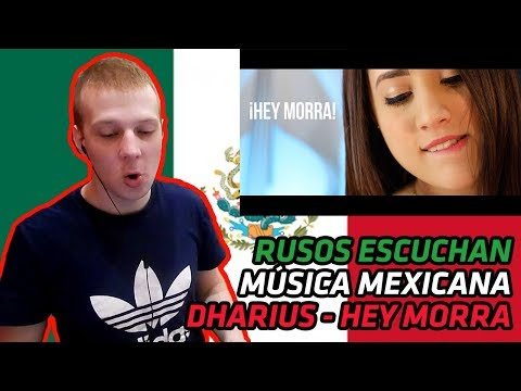 RUSSIANS REACT TO MEXICAN MUSIC | Dharius - Hey Morra (Video Oficial) | REACTION