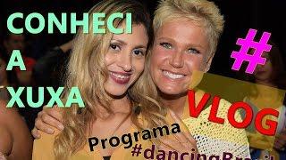 Conheci a Xuxa- Vlog Por: Lidiane Moura