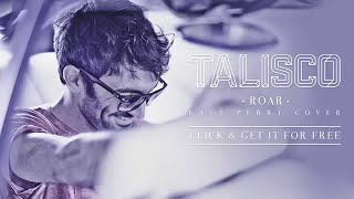 Talisco - Talisco - Roar (Katy Perry cover)