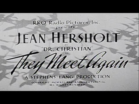 Dr. Christian: They Meet Again 1941  Orlando Eastwood Films