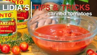 Tips, Tricks & More: Canned Tomatoes
