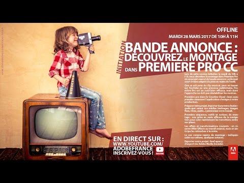 Tutoriel Premiere Pro CC : Bande annonce - Votre premier montage | Adobe France