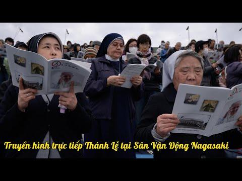 Truyền Hình Trực Tiếp Thánh Lễ Tại Sân Vận Động Nagasaki
