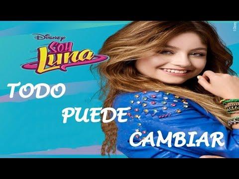 Elenco Soy Luna - Todo Puede Cambiar/REMIX