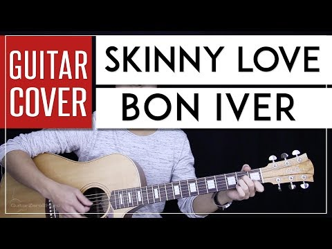 Easy Guitar Tutorial For SKINNY LOVE By Bon Iver/ Birdy!!!! & video