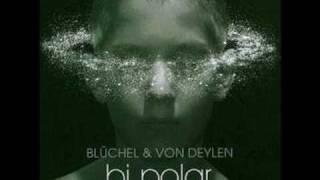 Blüchel & Von Deylen - Struggle For Pleasure (Schiller)