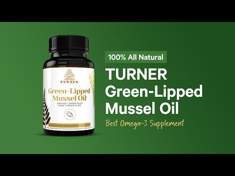 TURNER GLMO- Best Anti-Inflammatory Nutrients | New Zealand Green Lipped Mussel Oil
