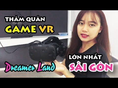 Thăm Quán Game VR Dreamer Land Lớn Nhất SÀI GÒN Cùng Người Đẹp