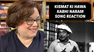 Song Reaction: Albela - Kismat Ki Hawa Kabhi Naram